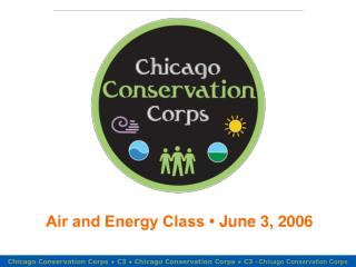 Air and Energy Class   June 3, 2006