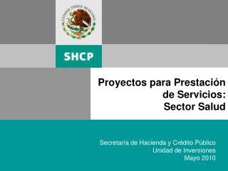 Proyectos para Prestaci n de Servicios:  Sector Salud