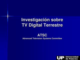 Investigaci n sobre TV Digital Terrestre  ATSC Advanced Television Systems Committee