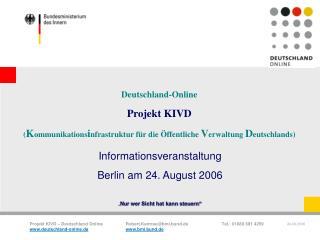 Deutschland-Online  Projekt KIVD  Kommunikationsinfrastruktur f r die  ffentliche Verwaltung Deutschlands