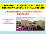 LINVENTION DU LOGEMENT SOCIAL EN FRANCE