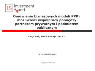 Om wienie biznesowych modeli PPP i mozliwosci wsp lpracy pomiedzy partnerem prywatnym i podmiotem publicznym