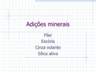 Adi  es minerais