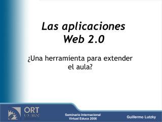 Las aplicaciones  Web 2.0