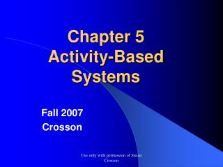 Chapter 5 Activity-Based Systems