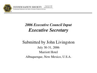 2006 Executive Council Input Executive Secretary