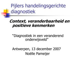Pijlers handelingsgerichte diagnostiek