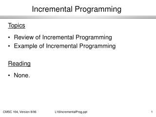 Incremental Programming