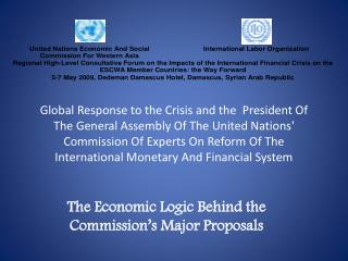 Global Response to the Crisis and the  President Of The General Assembly Of The United Nations Commission Of Experts On