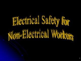 Electrical Safety for Non-Electrical Workers
