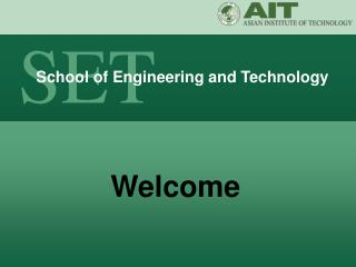 AIT- School of Engineering and Technology