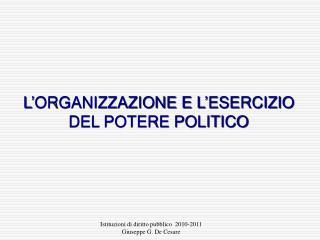 Istituzioni di diritto pubblico  2010-2011 Giuseppe G. De Cesare