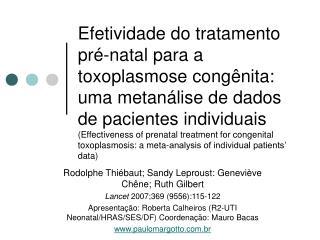 Efetividade do tratamento pr -natal para a toxoplasmose cong nita: uma metan lise de dados de pacientes individuais Effe