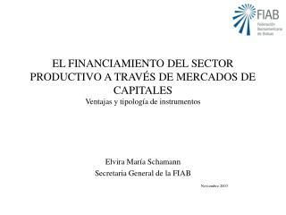 EL FINANCIAMIENTO DEL SECTOR PRODUCTIVO A TRAV S DE MERCADOS DE CAPITALES Ventajas y tipolog a de instrumentos