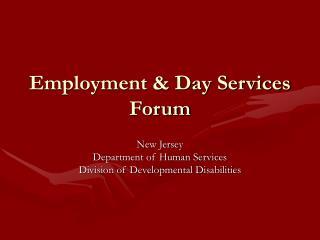 Employment  Day Services Forum