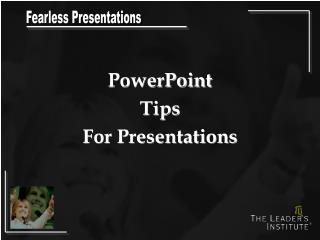 PowerPoint  Tips For Presentations