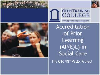 Accreditation of Prior Learning APEL in Social Care