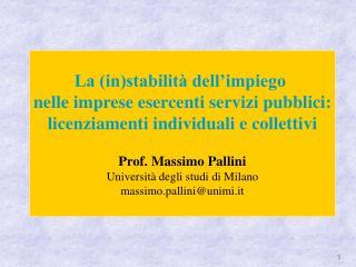 La instabilit  dell impiego  nelle imprese esercenti servizi pubblici: licenziamenti individuali e collettivi  Prof. Mas