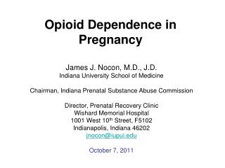 Opioid Dependence in Pregnancy