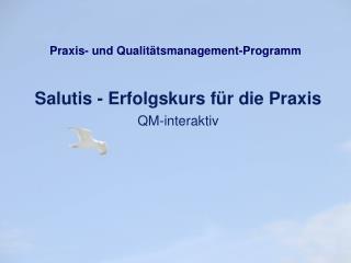 Praxis- und Qualit tsmanagement-Programm