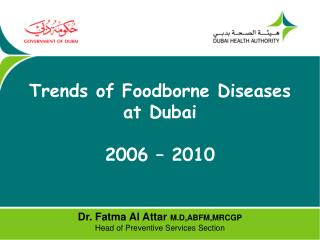 Trends of Foodborne Diseases at Dubai  2006   2010