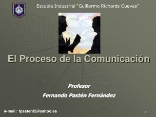 El Proceso de la Comunicaci n