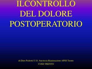 ILCONTROLLO DEL DOLORE POSTOPERATORIO