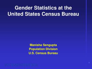 Gender Statistics at the  United States Census Bureau