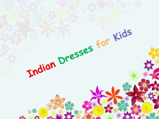 Indian Dresses for kids