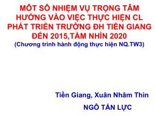 M T S  NHIM V TRNG T M HUNG V O VIC THC HIN CL PH T TRIN TRUNG  H TIN GIANG   N 2015,TM NH N 2020 Chuong tr nh h nh dng