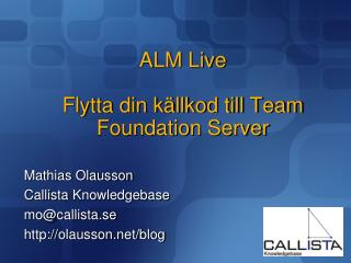 ALM Live  Flytta din k llkod till Team Foundation Server
