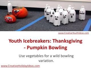 Youth Icebreakers: Thanksgiving - Pumpkin Bowling
