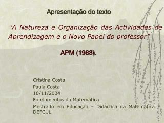 A Natureza e Organiza  o das Actividades de Aprendizagem e o Novo Papel do professor