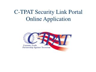 C-TPAT Security Link Portal Online Application