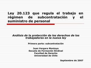 Ley 20.123 que regula el trabajo en r gimen de subcontrataci n y el suministro de personal