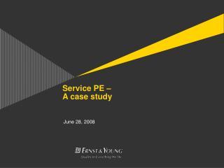 Service PE    A case study