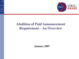 Abolition of Paid Announcement Requirement   An Overview