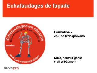 Campagne Echafaudages en s curit