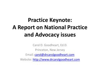 Practice Keynote: A Report on National Practice and Advocacy issues