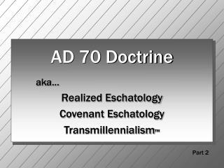 AD 70 Doctrine