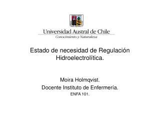 Estado de necesidad de Regulaci n Hidroelectrol tica.
