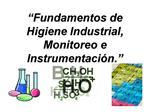Fundamentos de Higiene Industrial, Monitoreo e Instrumentaci n.