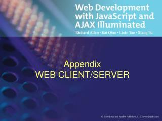 Appendix WEB CLIENT