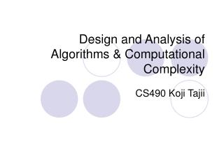 Design and Analysis of Algorithms  Computational Complexity