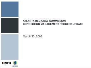 ATLANTA REGIONAL COMMISSION CONGESTION MANAGEMENT PROCESS UPDATE