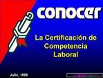 La Certificaci n de Competencia Laboral