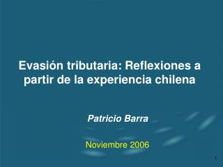 Evasi n tributaria: Reflexiones a partir de la experiencia chilena
