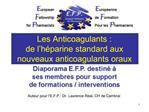 Les Anticoagulants : de l h parine standard aux nouveaux anticoagulants oraux