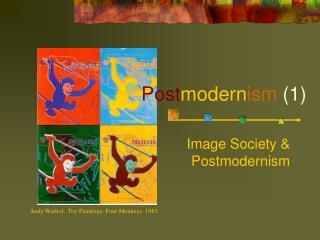 Postmodernism 1