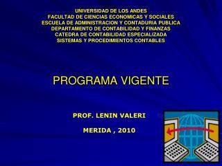 UNIVERSIDAD DE LOS ANDES FACULTAD DE CIENCIAS ECONOMICAS Y SOCIALES ESCUELA DE ADMINISTRACION Y CONTADURIA PUBLICA DEPAR